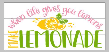 If_life_gives_you_lemons_make_lemonade